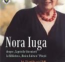 Arges : Scriitoarea Nora Iuga – in premiera absoluta la Biblioteca Judeteana